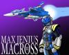 Max Jenius and VF-9/Macross M3 2003