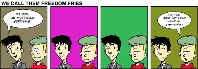 We Call Them Freedom Fries - Jan 17th, 2012