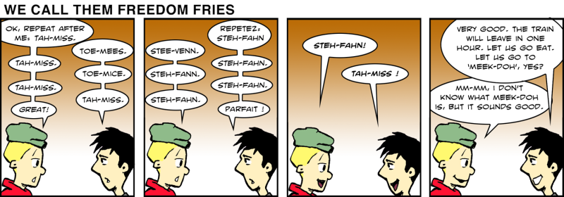 We Call Them Freedom Fries - Jan 19th, 2012