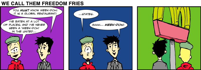 We Call Them Freedom Fries - Jan 20th, 2012