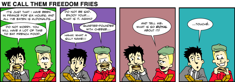 We Call Them Freedom Fries - Jan 23rd, 2012